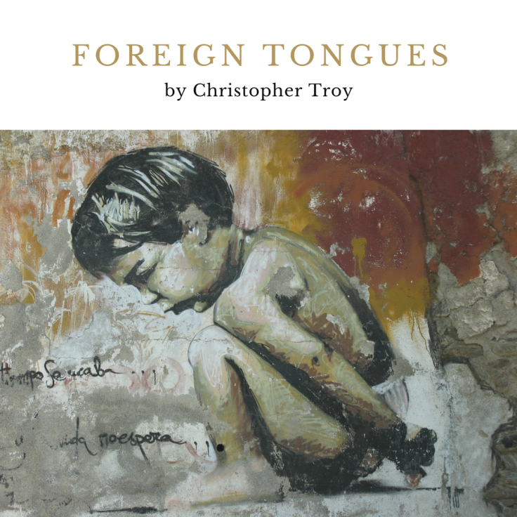christopher troy foreign tongues